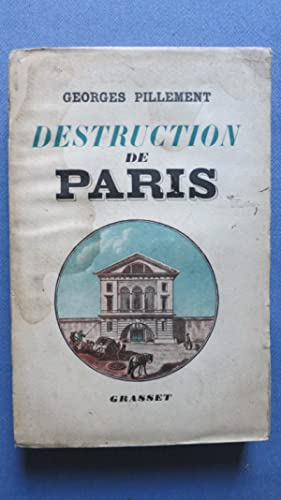 Destruction de Paris.: PILLEMENT (Georges)