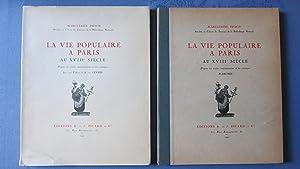 La vie populaire à Paris au XVIIIe siècle. D'après les textes ...