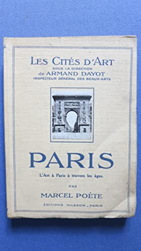 Paris. L'Art à Paris à travers les âges.: POETE (Marcel)