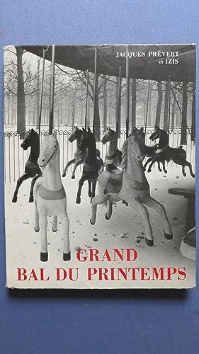 Grand bal du printemps.: PREVERT (Jacques)