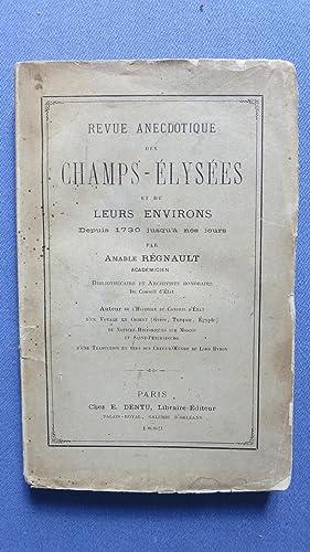 Revue anecdotique des Champs-Elysées et de leurs environs depuis 1730 jusqu'à ...