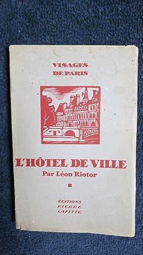 L'Hôtel de Ville.: RIOTOR (Léon)
