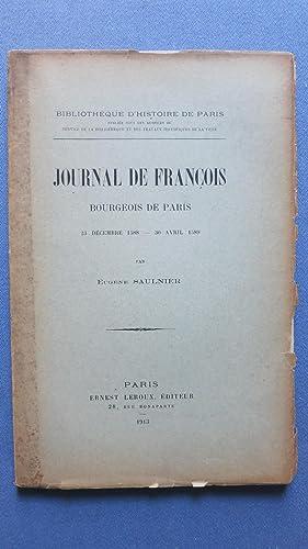 Journal de François bourgeois de Paris. 23 décembre 1588-30 avril 1589.: SAULNIER (...
