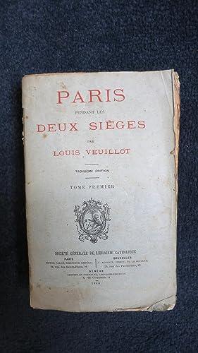Paris pendant les deux Sièges.: VEUILLOT (Louis)