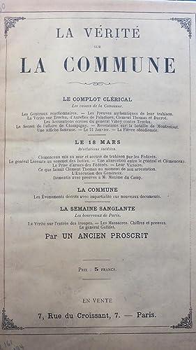 La vérité sur la Commune par un ancien proscrit. Le complot clérical. Le 18 ...