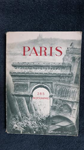 Paris. 285 photographies.