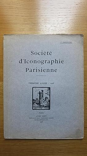 Société d'iconographie parisienne. 1er fascicule. première année ...