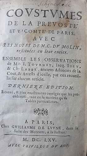 Covtumes de la prevoste et vicomte de Paris avec des notes restituées en leur entier. ...