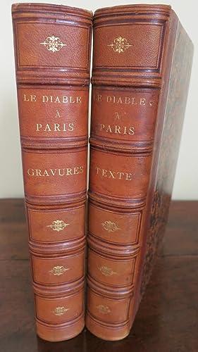Le Diable à Paris. Paris et les: GAVARNI-GRANVILLE. Bertall-Cham-Clerget-Balzac-Octave Feuillet-Alfred