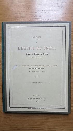 Album de l'église de Brou érigée à Bourg-en-Bresse de 1506 &agrave...