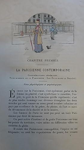 La Femme à Paris. Nos contemporaines. Notes successives sur les Parisiennes de ce temps dans...