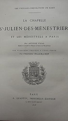 La Chapelle Saint Julien des Ménestriers.: VIDAL (Antoine)