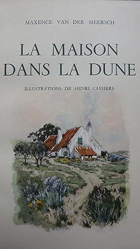 La Maison dans la Dune: VAN DER MEERSCH (Maxence)