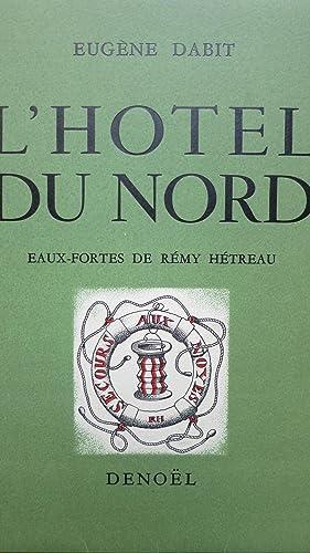 L'Hôtel du Nord.: DABIT (Eug�ne)