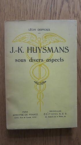 J.-K.Huysmans sous divers aspects: DEFFOUX (Léon)