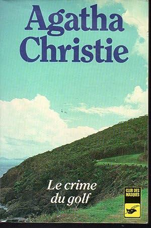 Le Crime du golf: Agatha Christie