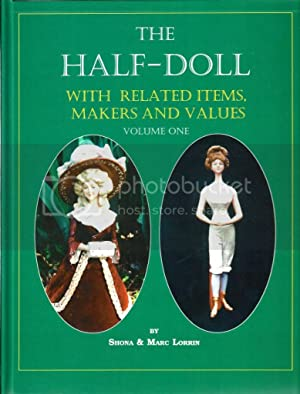 The Half-Doll With Related Items, Makers &: Lorrin, Shona; Lorrin,