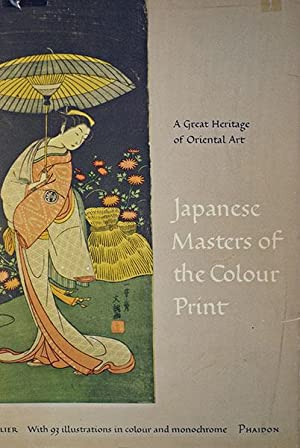 Japanese Masters of the Colour Print (First American Printing)
