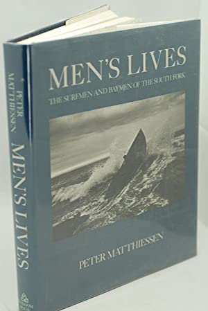 Men's Lives : The Surfmen and Baymen: Matthiessen, Peter