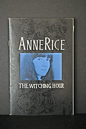 Witching Hour (Limited Signed Prepublication-- 1st Chapter): Anne Rice