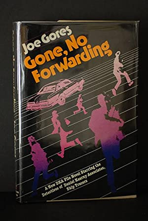 Gone, No Forwarding (Signed & Inscribed First Print)