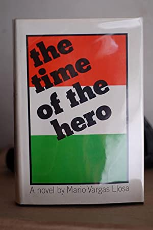 The Time of The Hero (Signed 1st: Llosa, Mario Vargas