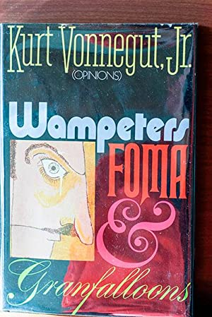 Wampeters Foma & Granfalloons (Signed & Dated: Vonnegut, Kurt