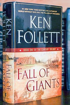 Fall of Giants (Century Trilogy--Book I) Signed: Ken Follett