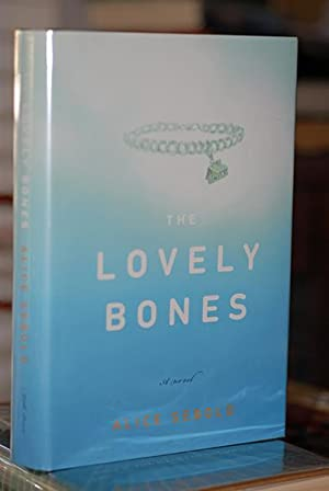 The Lovely Bones (Signed 1st Printing): Sebold, Alice