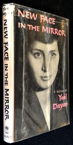 Yael Dayan New Face In The Mirror Abebooks