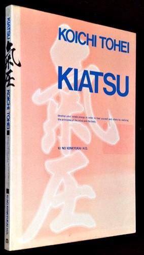 Kiatsu: Koichi Tohei