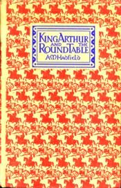 King Arthur and the Round Table: HADFIELD, ALICE M
