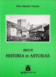 Breve historia de Asturias: SANCHEZ VICENTE, PILAR