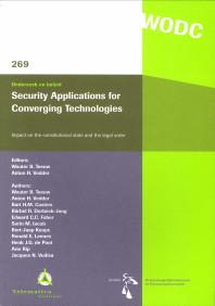 Security applications for converging technologies. Impact on the constitutional state and the leg...