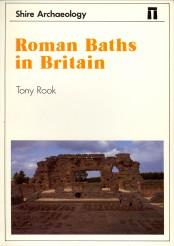 Roman baths in Britain: ROOK, TONY