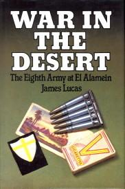 War in the desert. The Eigth Army at El Alamein