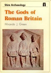 The gods of Roman Britain: GREEN, MIRANDA J