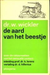 De aard van het beestje. Over de natuurwetten van het seksuele contact: WICKLER, DR. W