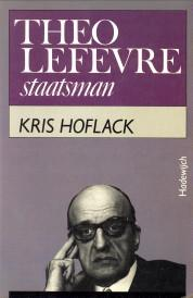Theo Lefèvre staatsman: HOFLACK, KRIS