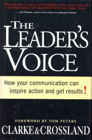 The leader's voice. How your communication can inspire action and gets results !