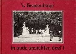 s-Gravenhage in oude ansichten deel 1: SCHWENCKE, JOHAN