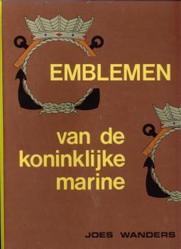 Emblemen van de Koninklijke Marine. Bijdragen tot: WANDERS, JOES (J.P.M.)