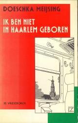 Ik ben niet in Haarlem geboren: MEIJSING, DOESCHKA