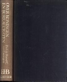 Over koningen en bureaucraten. oorsprong en ontwikkeling: CAENEGEM, DR. RAOUL