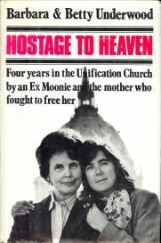 Hostage to heaven: UNDERWOOD, BARBARA / UNDERWOOD, BETTY