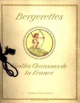 Bergerettes. Vieilles chansons de France avec accompagnement: CRAMER, RIE