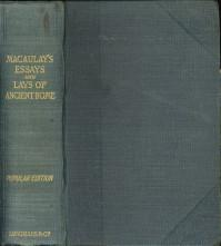 Lord Macaulay's essays and lays of ancient: LORD MACAULAY