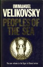Peoples of the sea. Ages in chaos: Volume IV
