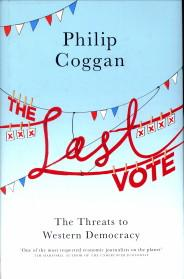 The last vote. The threats to western democracy