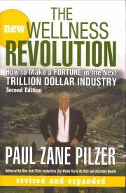The new wellness revolution. How to make a fortune in the next trillion dollar industry